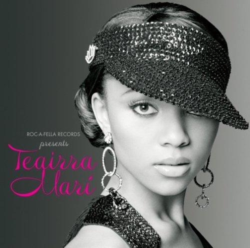 Teairra Mari-Roc-A-Fella Records Presents