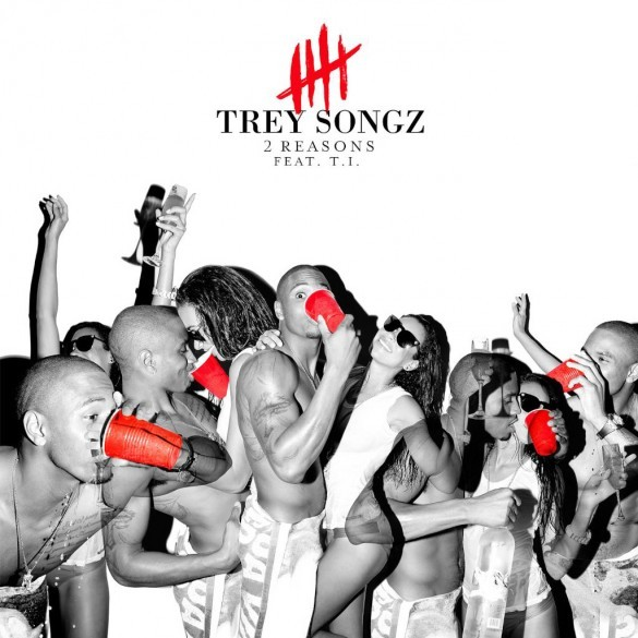 Trey Songz feat. T.I. - 2 Reasons