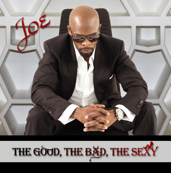Joe - TheGood, the Bad, the Sexy