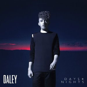 Daley - Days and Nights