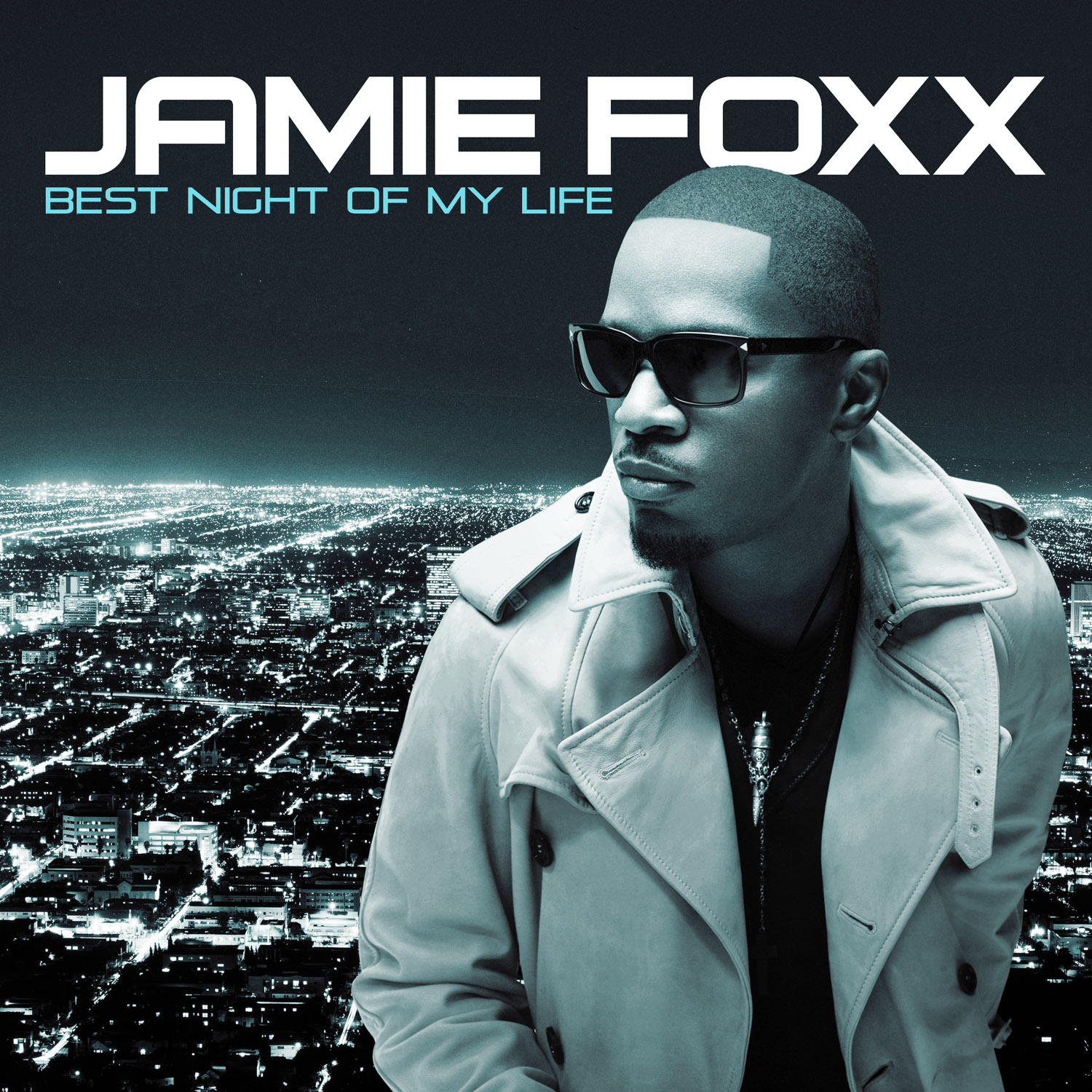 Jamie Foxx-Best Night Of My Life