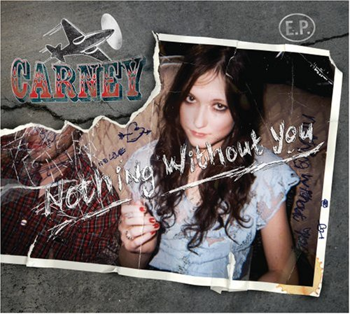 Carney - Nothing Without You