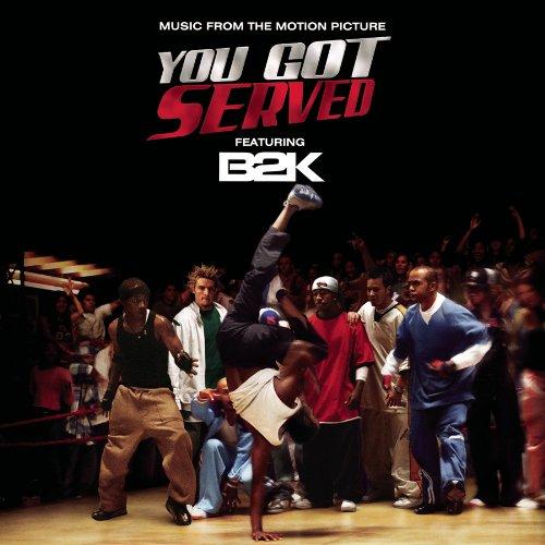 B2K - You Got Served