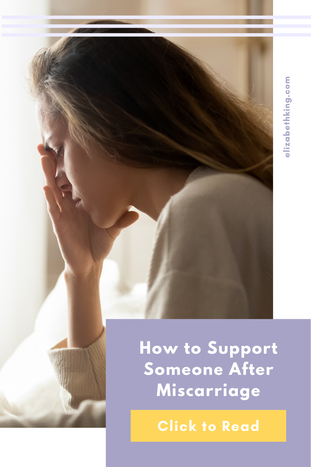 How to Support Someone After Miscarriage   ElizabethKing.com