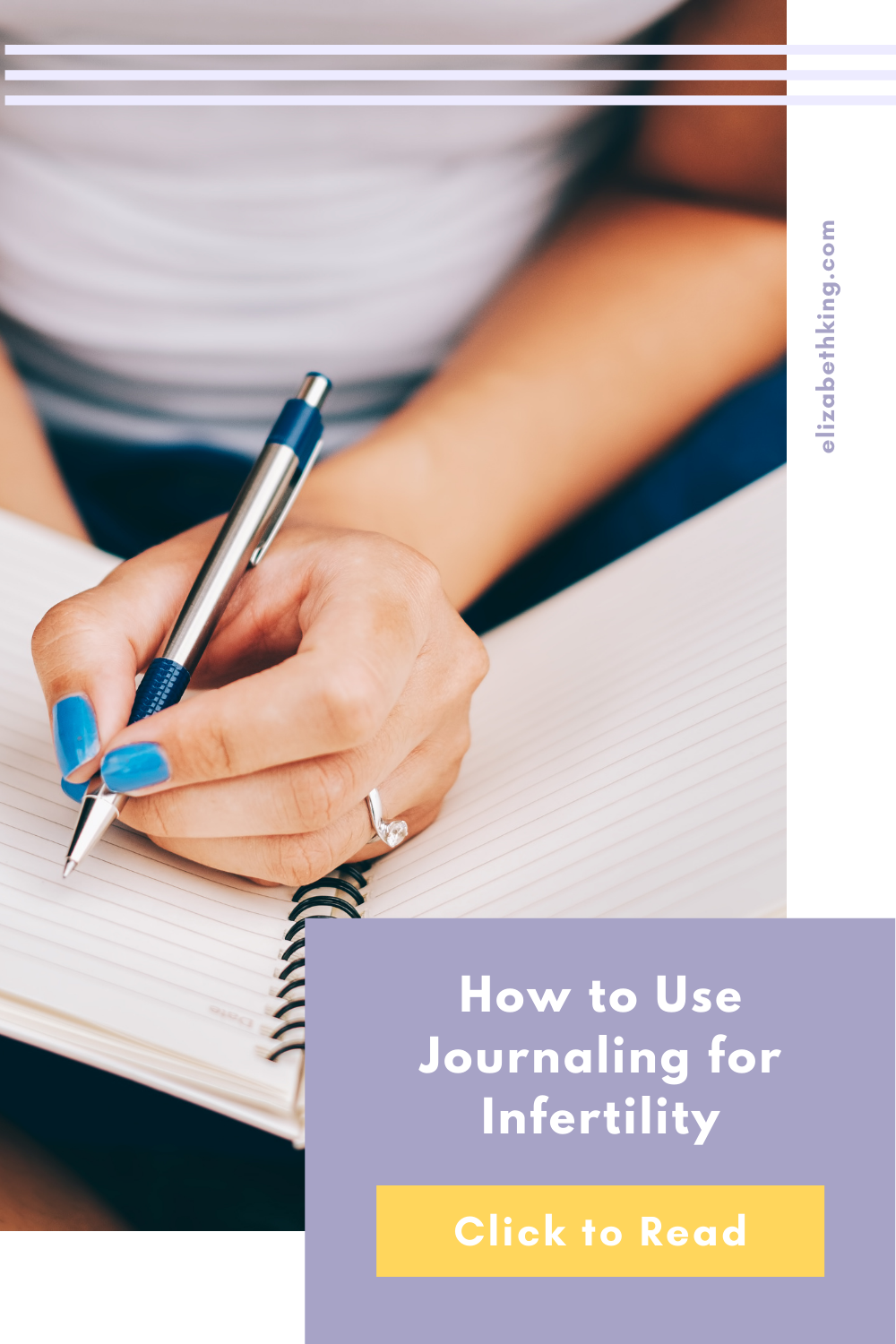 How to Use Journaling for Infertility | ElizabethKing.com