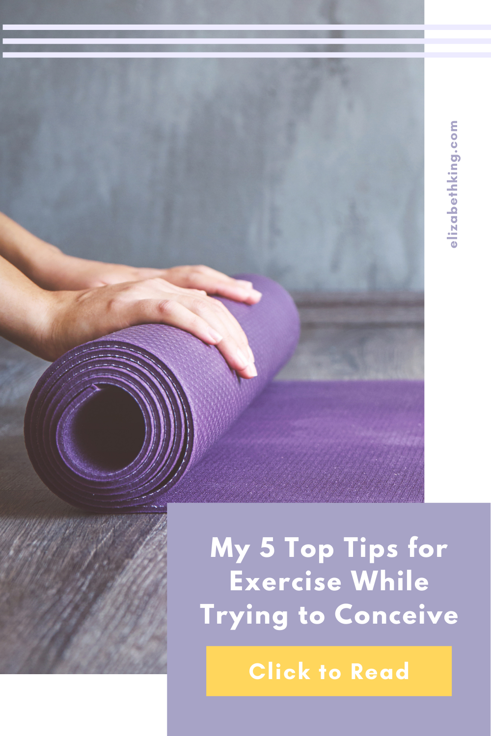 My 5 Top Tips for Exercise While Trying to Conceive   ElizabethKing.com