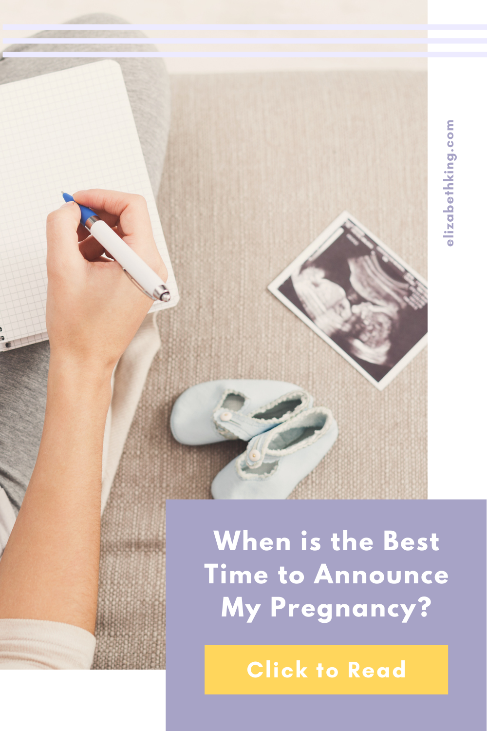 When is the Best Time to Announce My Pregnancy? | ElizabethKing.com