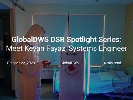 GlobalDWS DSR Spotlight Series: Meet Keyan Fayaz, Systems Engineer