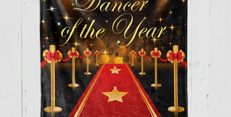 'DANCER OF THE YEAR' BLANKET
