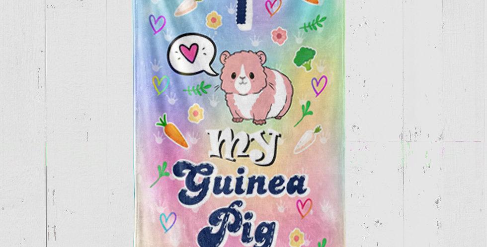 I LOVE MY GUINEA PIG BLANKET