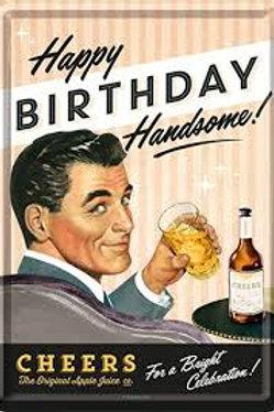 Happy Birthday Handsome Metal Postcard