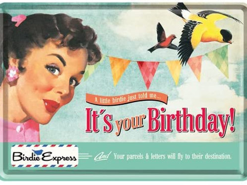 It's Your Birthday Birdie Metal Postcard