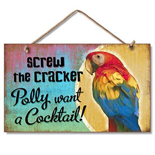 Screw the Cracker! Wooden Sign