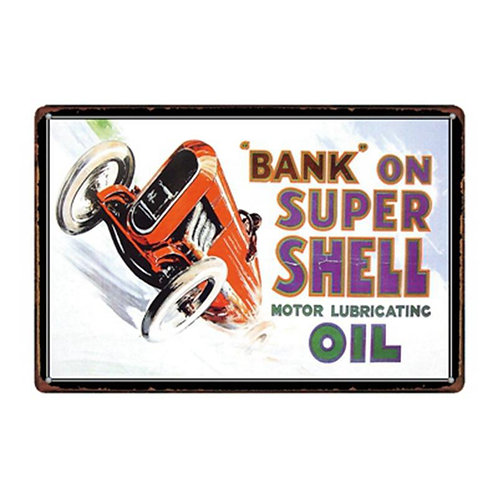Bank on Super Shell Metal Sign