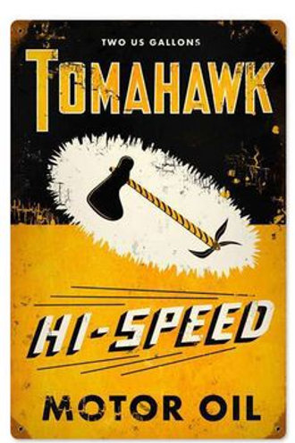 Tomahawk Hi Speed Motor Oil Metal Sign