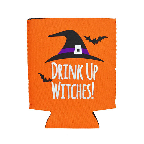 Drink Up Witches! Halloween Koozie