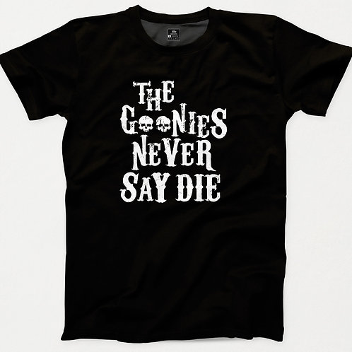The Goonies Never Say Die T-Shirt