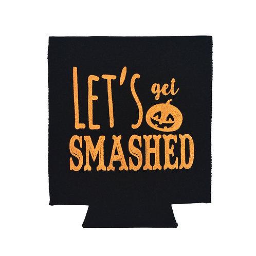 Let's Get Smashed Halloween Koozie