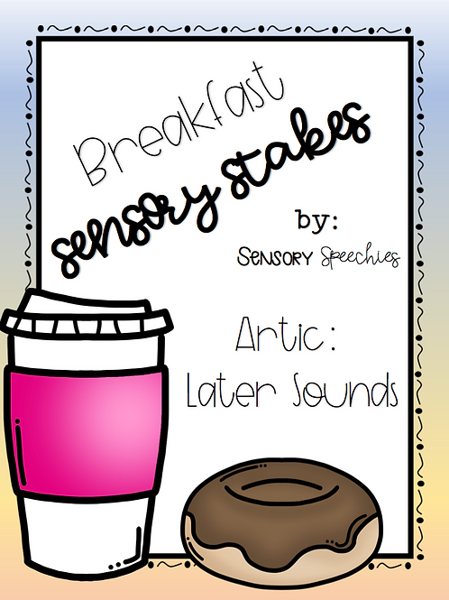 Breakfast Sensory Stakes ~ Artic: Later Sounds ~ Pre-made