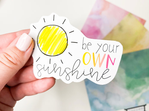 Be Your Own Sunshine