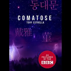 Comatose, a novel by Tony Estrella.png