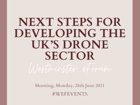Westminster eForum: delighted to contribute as panelist to the UK drone sector conference on 28/06.