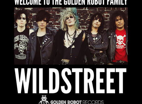 Wildstreet have signed a  worldwide record deal with Golden Robot Records