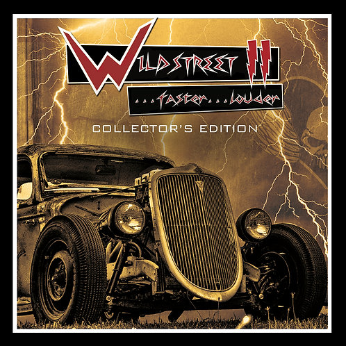 Wildstreet II..Faster..Louder! Collectors Edition