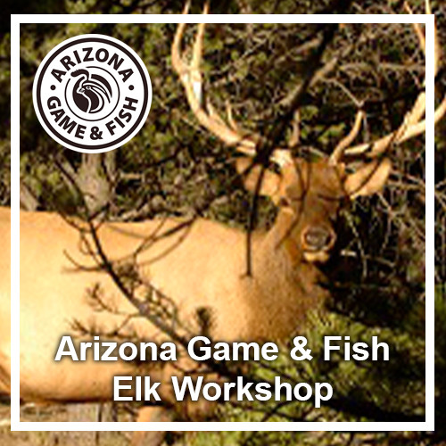 AZGF Elk Workshop