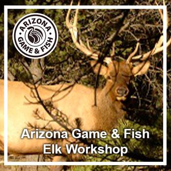 AZGF Elk Workshop