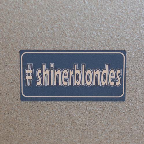 Shiner Blondes Magnet