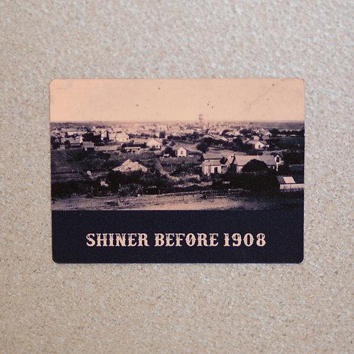 Shiner Before 1908 Magnet