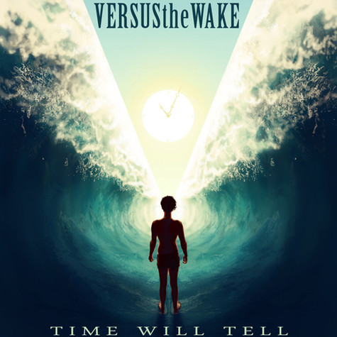 Versus the Wake - Time Will Tell