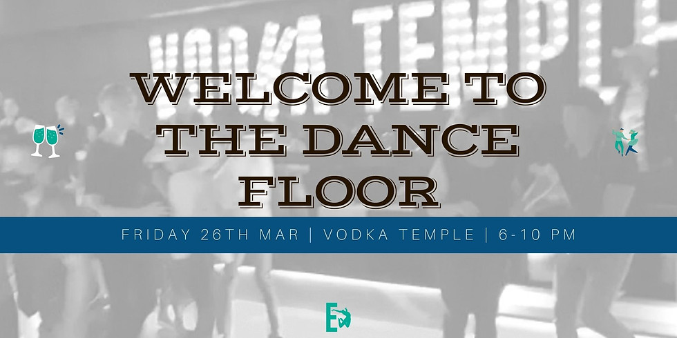 Welcome To The Dance Floor | Social Night