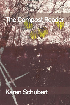 THE COMPOST READER BY KAREN SCHUBERT