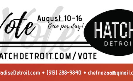 Hatch Detroit: Vote for Paradise Natural Foods!