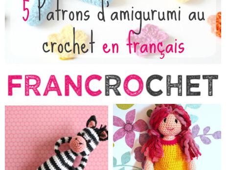 5 Patrons d'amigurumi au crochet en français