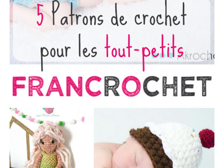 5 Patrons de crochet pour les tout-petits en français