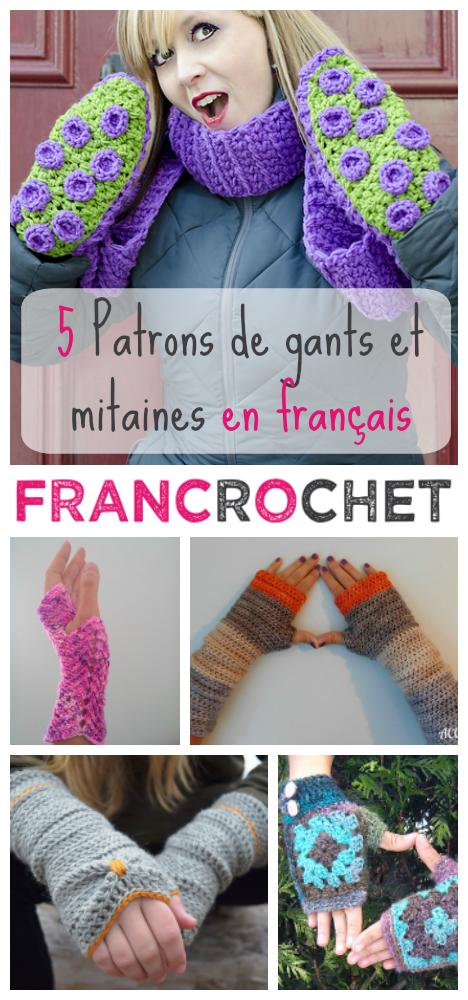 5 patrons de gants et mitaines au crochet en français