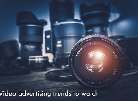 VIDEO ADVERTISING TRENDS TO WATCH IN 2018