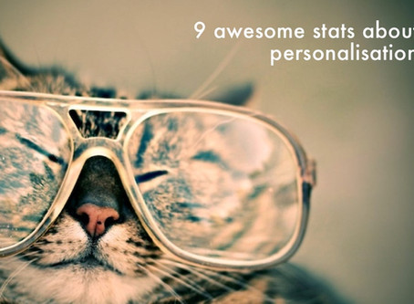9 AWESOME STATS ABOUT PERSONALISATION!