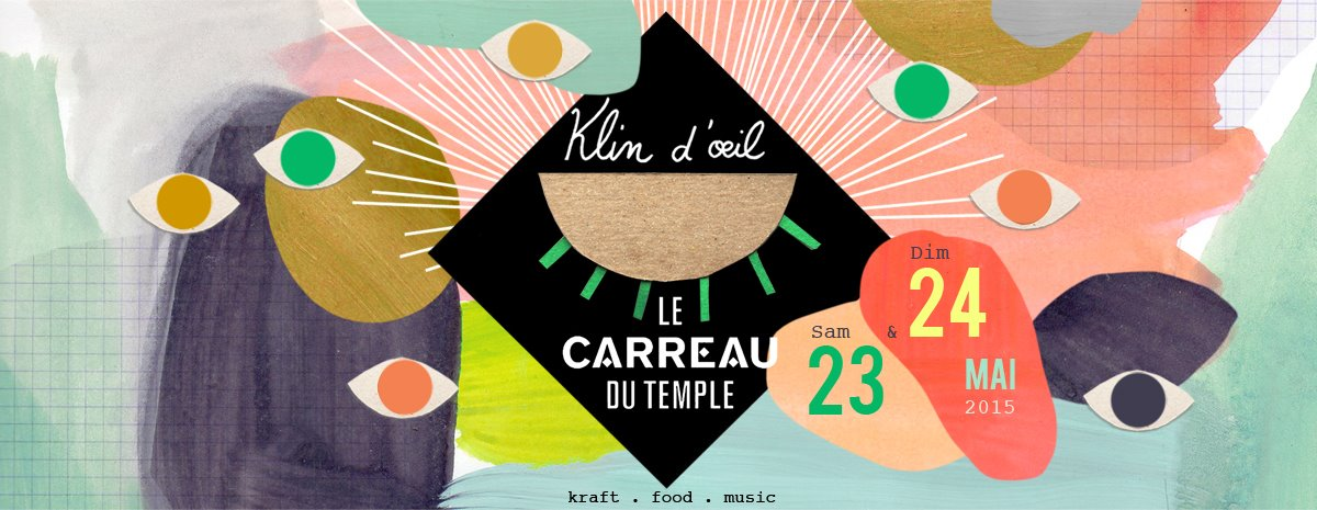 Klin d'œil - Carreau du Temple 2015