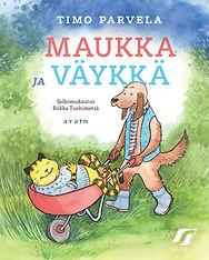 Maukka ja Väykkä -kirjan kansi.
