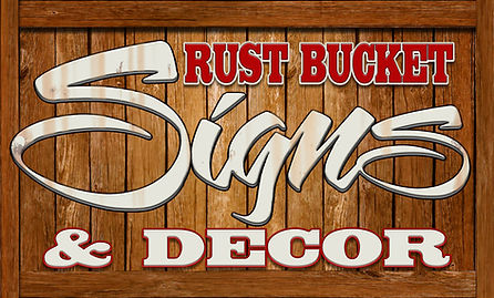 New Logo 2020 Rust Bucket Signs and Deco