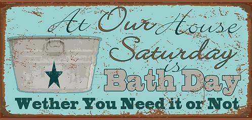 Saturday is Bath Day