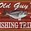 Thumbnail: Old Guy's Fishing Trips Tin Sign