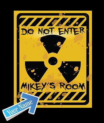 Do Not Enter.....Room