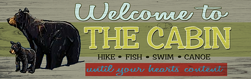 Welcome to the Cabin Tin Sign.