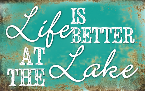 Life is Better at the Lake - RB-LC-34