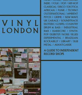 Why 'Vinyl London' is a Crate Digger's delight.
